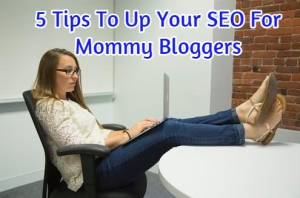 mommy blogger and SEO