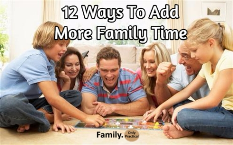 add more family time to your busy day